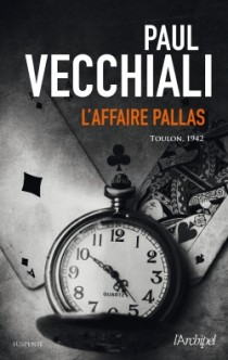 [Vecchiali, Paul] L'affaire Pallas Toulon, 1942 97828012