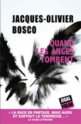 [Bosco, Jacques-Olivier] Quand les anges tombent Cvt_qu10
