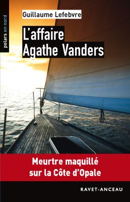 [Lefebvre, Guillaume] L'affaire Agathe Vanders  L_affa10