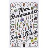 """"""" Mon holocauste """" de Tova Reich 5155th10"""