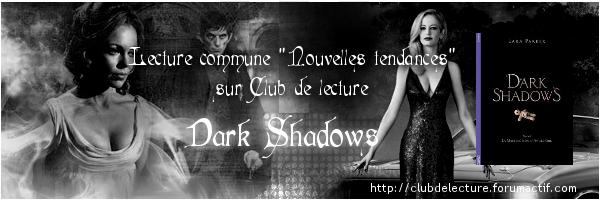 DARK SHADOWS (Tome 01) LA MALEDICTION D'ANGELIQUE de Lara Parker Bannnn10