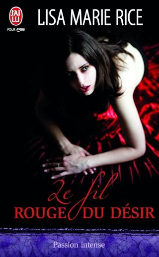 rouge - Le fil rouge du désir de Lisa Marie Rice 9334_f10