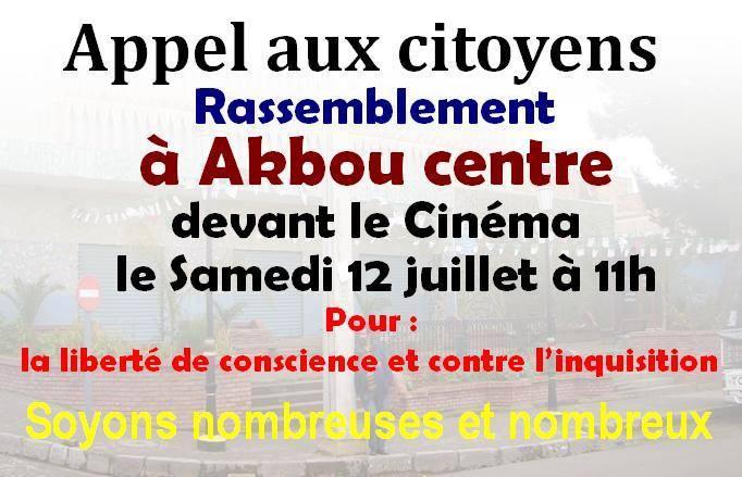 Akbou: Rassemblement pour la liberté de conscience et contre l'inquisition le samedi 12 juillet 2014 à 11h 10520010