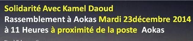 Rassemblement de solidarité avec Kamel Daoud à Aokas mardi 23 decembre 2014 - Page 2 1136