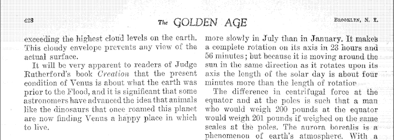 According to the Golden Age(Awake! ancestor) Venus is like Earth before the flood! Golden10
