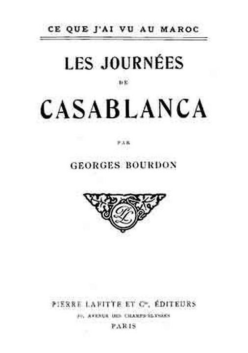 BOURDON Georges : Les journées de Casablanca ( 1907 ) A_a_bo10
