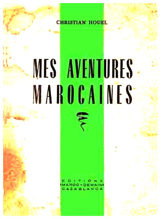 HOUEL Christian : Mes aventures marocaines A_a_ho10