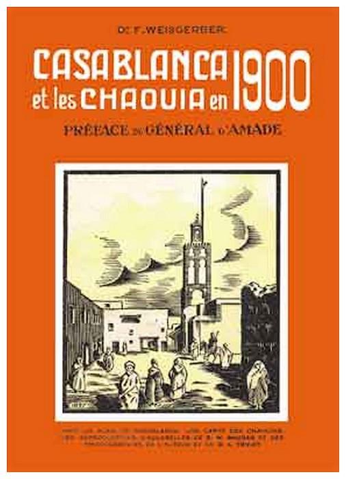 WEISGERBER F. : Casablanca et les Chaouïas en 1900. A_a_we10