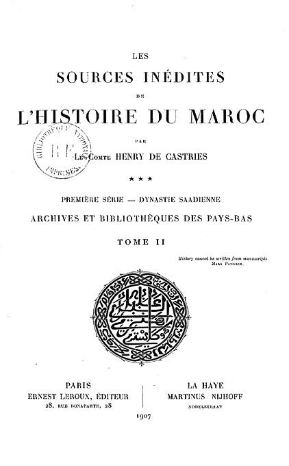 de CASTRIES Henry : Les sources inédites de l'histoire du Maroc De_cas10