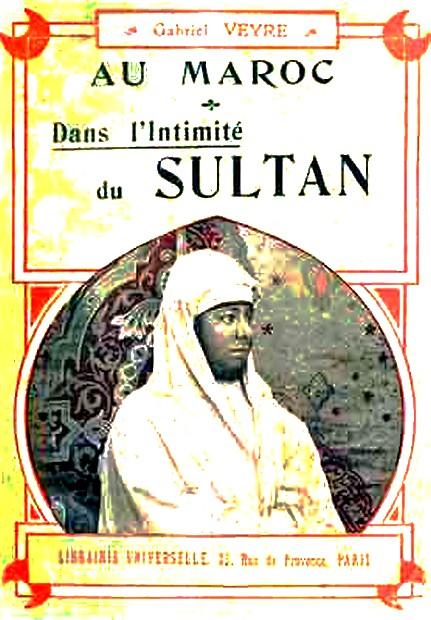 VEYRE Gabriel : Au Maroc dans l'intimité du sultan Veyre-10