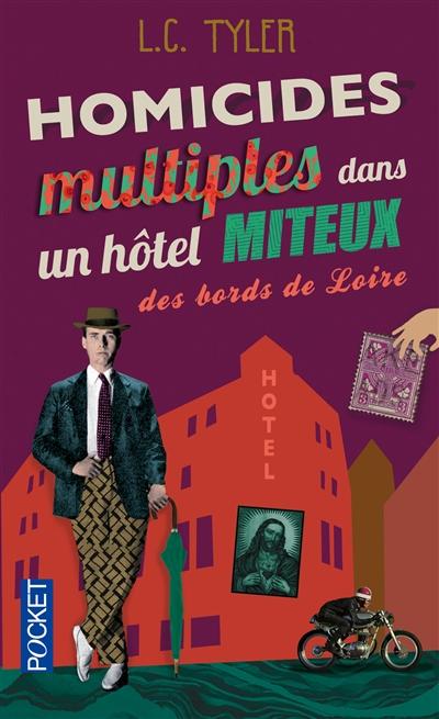 Homicides multiples dans un hôtel miteux des bords de Loire de L.C. Tyler Hom10