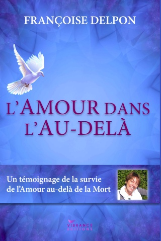 L'Amour dans l'au-delà de Françoise Delpon Amourd12