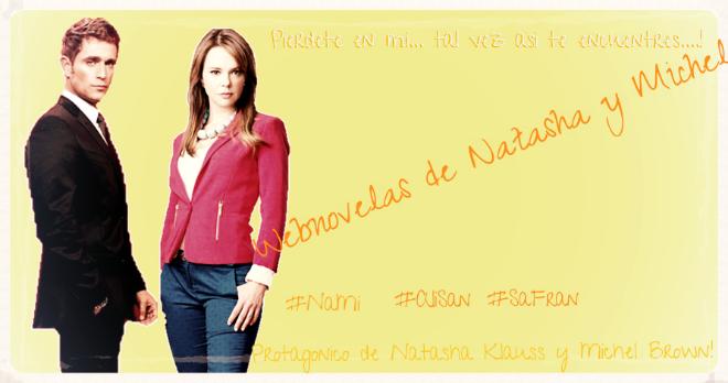 FansFiccion de Natasha y Michel