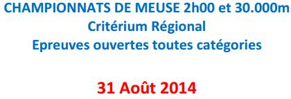 30.000M, 2h, etc. ; chpts de Meuse: 30 août 2014 30000m10