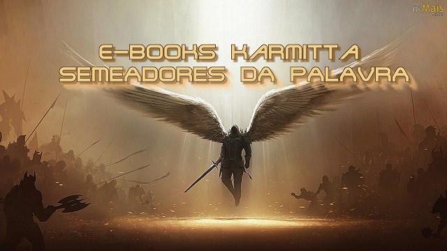 E-BOOKS KARMITTA - SEMEADORES DA PALAVRA