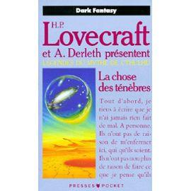 [Lovecraft, H.P. & Derleth, A.] Légendes du mythe de Cthulhu - Tome 2: La chose des ténèbres Lovecr10