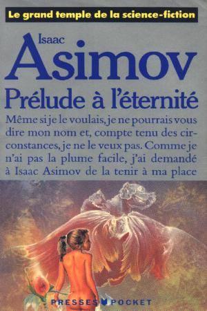 [Asimov, Isaac] Prélude à l'éternité Pra_et10