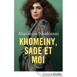 [Shalmani, Abnousse] Khomeiny, Sade et moi Khomei11