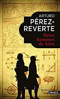 [Pérez-Reverte, Arturo] Deux hommes de bien Perez_10