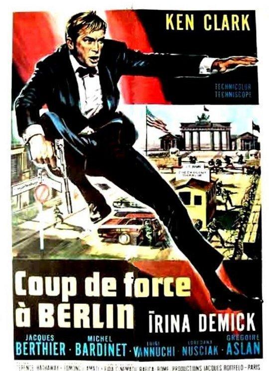 Coup de force à Berlin. Tiffany memorandum. 1967. Sergio Grieco. Affich10