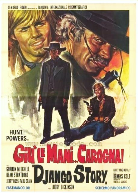 Haut les mains, salaud! Giù le mani... Carogna! (Django Story). 1971. Demofilo Fidani. Uma_ba10