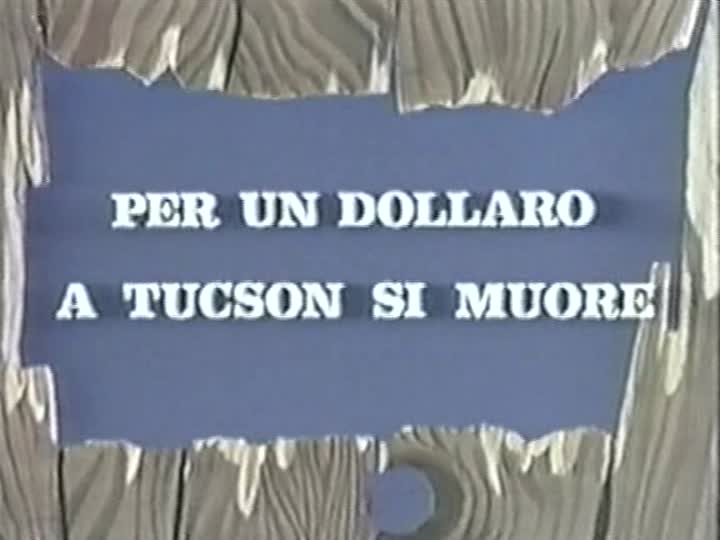 On Meurt à Tucson - Per un dollaro a Tucson si muore - 1964 - Cesare Canevari  Vlcsna28