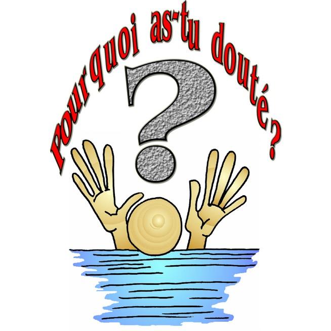 Du 10 au 16 Août 2014 Evangile du jour  / méditations Doute10