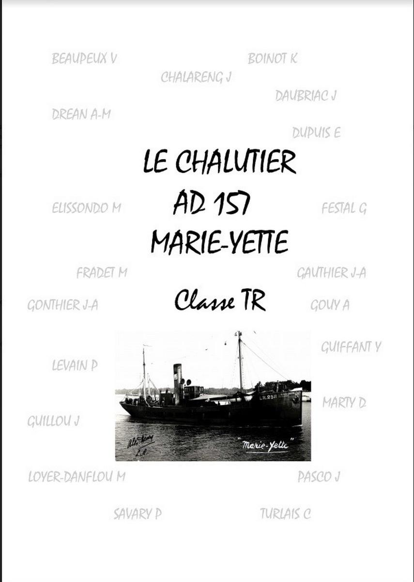 [ Histoires et histoire ] Naufrage du Chalutier Militaire AD 157 Marie-Yette en mars 1940. A72