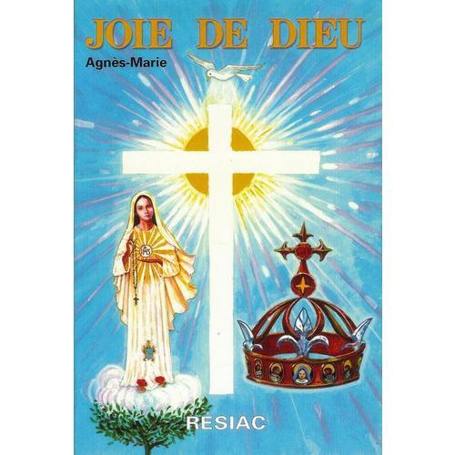 Joie de Dieu D'Agnès Marie 67331710