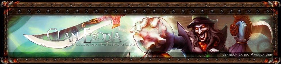 Clan Exodia - League of Legends servidor LAS