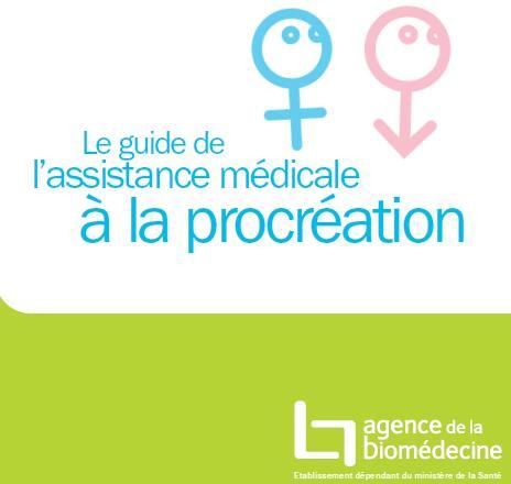 le guide de l'assistance médicale à la procréation 10-07-10