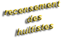 recensement des Huitistes
