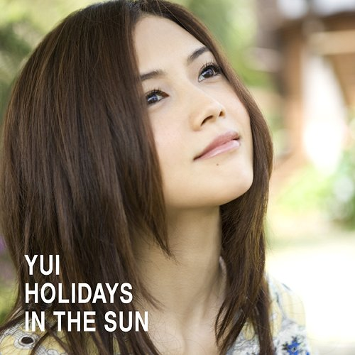 YUI - 『HOLIDAYS IN THE SUN』 Hits_r10
