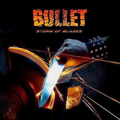 "BULLET   ""Storm Of Blades""  (Hard/Heavy - SEPT 2014) Bullet11"