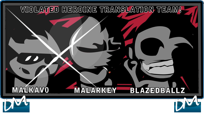 Violated Heroine Translation Project
