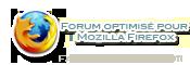 Forum optimisé pour Firefox