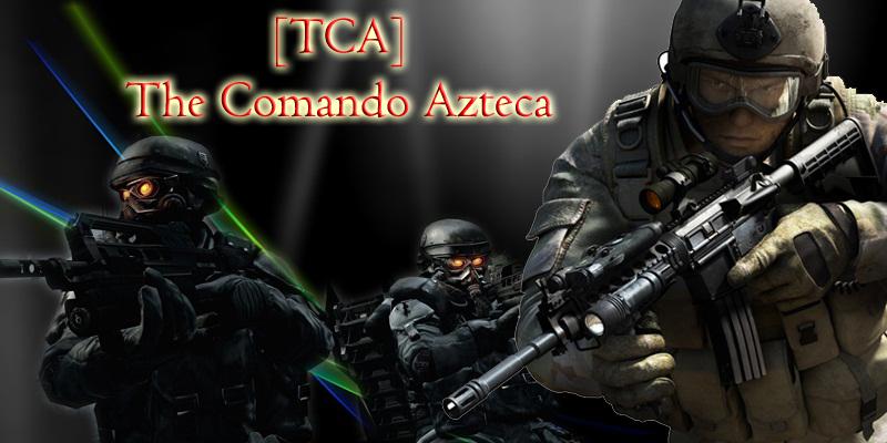 THE COMANDO AZTECA