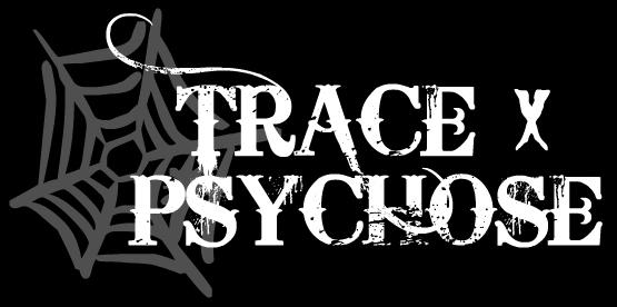 TRACEXPSYCHOSE  † Trace_10