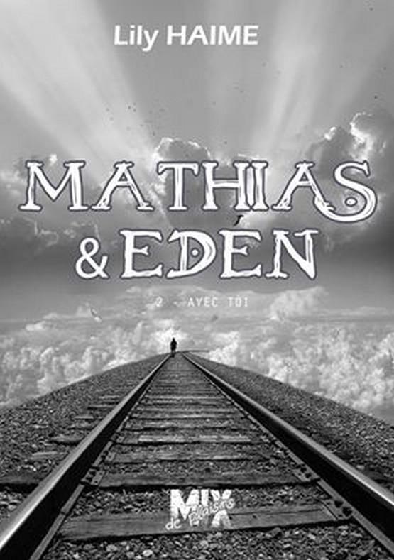 HAIME Lily  - Mathias & Eden - Tome 2 : Avec toi  10355310