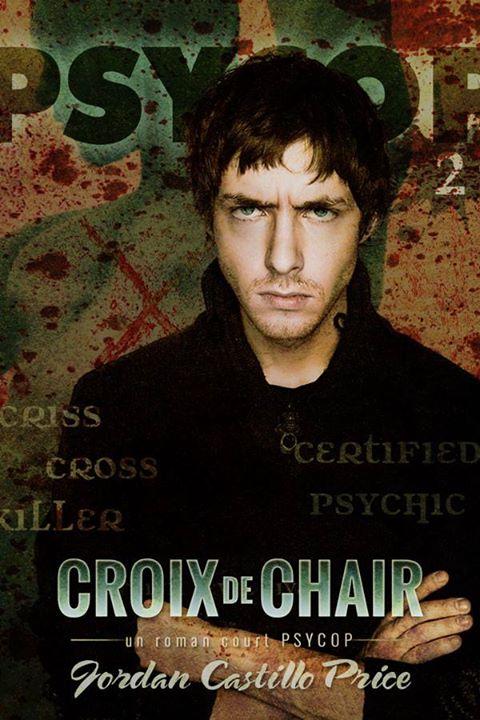 CASTILLO PRICE Jordan - PSYCOP - Tome 2 : Croix de Chair 10492510
