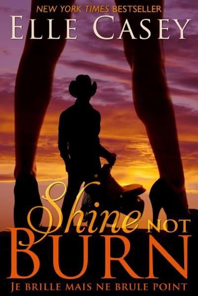 CASEY Elle - Shine not Burn : Je brille mais ne brûle point 10593010