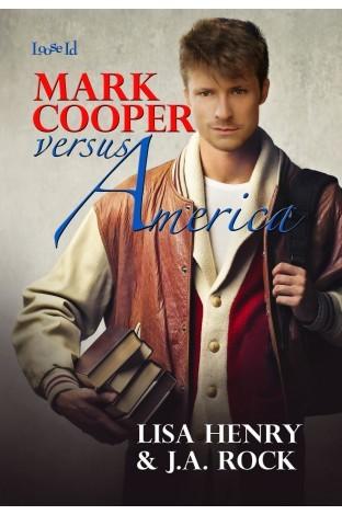 HENRY Lisa & ROCK J.A. - PRESCOTT COLLEGE - Tome 1 : Mark Cooper versus America 19549810