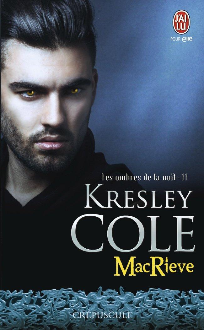 COLE Kresley - LES OMBRES DE LA NUIT - Tome 11 : MacRieve 61fu6v10