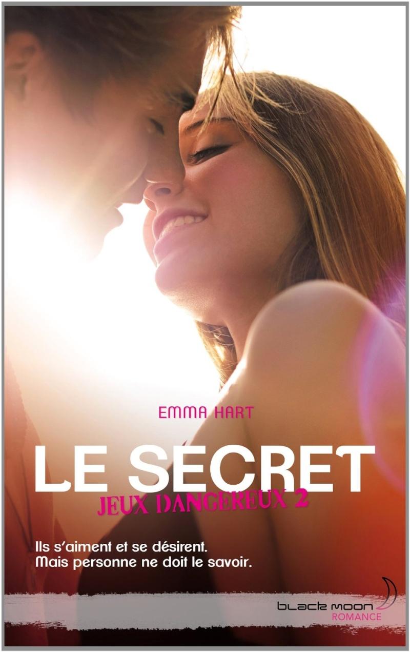 HART Emma - JEUX DANGEREUX - Tome 2 : Le secret 81ce-310