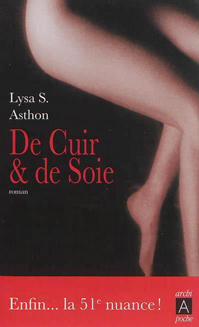 ASHTON Lysa S. - De cuir et de soie  97823510