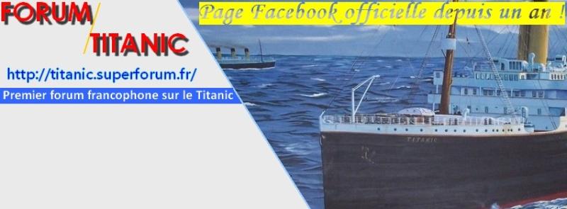 Rejoignez la page Fan Facebook officielle du Forum Titanic Image_20