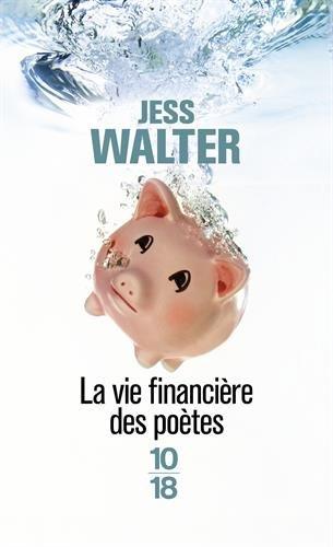WALTER Jess : La vie financière des poètes 41-mpy10