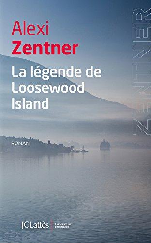 ZENTNER Alexi : La légende de Loosewood Island 41ssjo10
