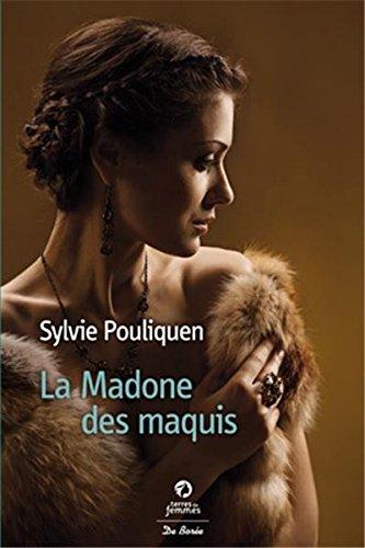 POULIQUEN Sylvie : La Madone des maquis  51dt7h10