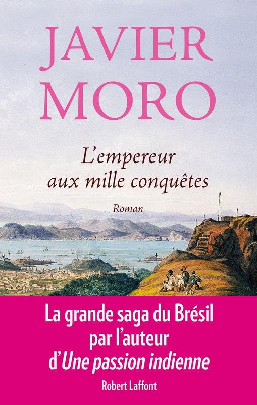 MORO Javier : L'Empereur aux mille conquêtes 97822216